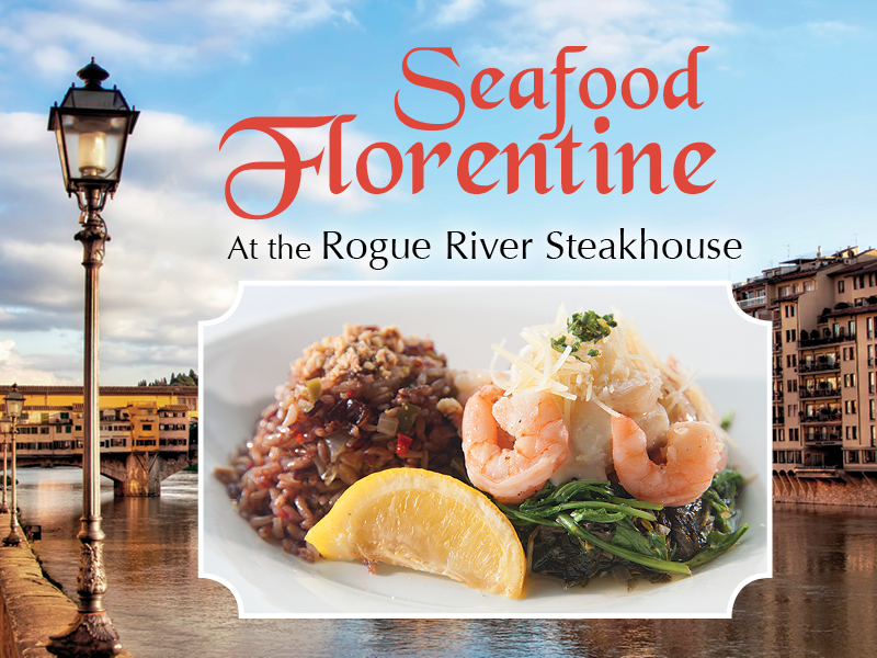 Seafood Florentine at the Rogue River Steakhouse