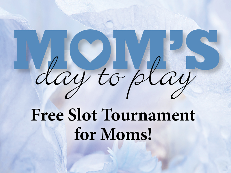 Mother's Day Slot Tournament